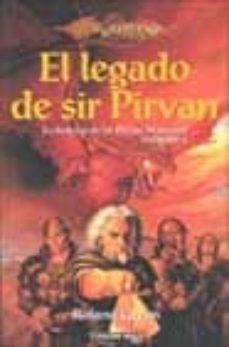 Ojpa.es El Legado De Sir Pirvan (Dragonlance: La Historia De Sir Pirvan W Ayward; 4) Image