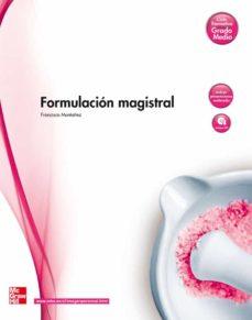 Formulación Magistral Grado Medio Técnico En Farmacia Y Parafarmacia Vv Aa Comprar Libro 9788448169282