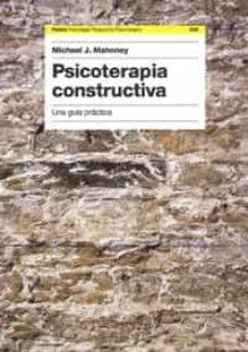 Srazceskychbohemu.cz Psicoterapia Constructiva: Una Guia Practica Image