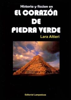 Descargar HISTORIA Y FICCION EN EL CORAZON DE PIEDRA VERDE DE MADARIAGA gratis pdf - leer online