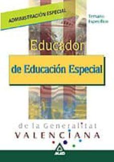 Descargar EDUCADOR DE EDUCACION ESPECIAL DE LA GENERALITAT VALENCIANA. TEMA RIO ESPECIFICO gratis pdf - leer online