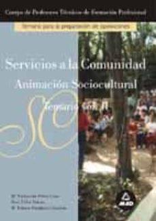 Padella.mx Cuerpo De Profesores Tecnicos De Formacion Profesional. Servicios A La Comunidad. Temario (Vol. Ii): Animacion Sociocultural Image