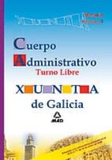 Carreracentenariometro.es Cuerpo Administrativo De La Xunta De Galicia (Opcion Libre) Temario. Volumen I Image
