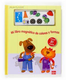 Enmarchaporlobasico.es Mi Libro Magnetico De Colores Y Formas Image