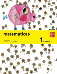 matemáticas trimestral savia 1º primaria ed 2014 castellano-9788467570182