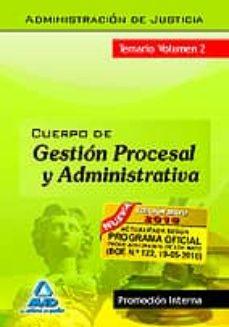 Followusmedia.es Cuerpo De Gestion Procesal Y Administrativa (Promocion Interna) Temario Volumen Ii Image