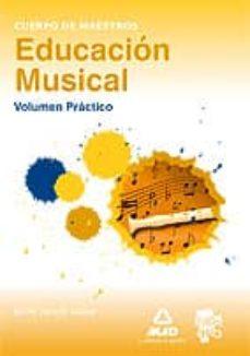 Vinisenzatrucco.it Cuerpo De Maestros. Educacion Musica. Volumen Practico Image