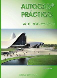 Descargar AUTOCAD PRACTICO VOL.III gratis pdf - leer online