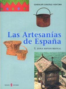 Descarga gratuita de bookworm para android LAS ARTESANIAS DE ESPAÑA: ZONA SEPTENTRIONAL
