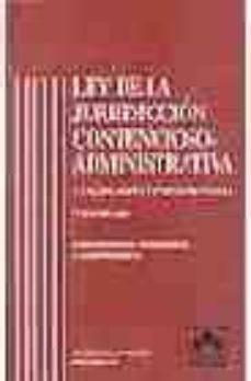 Relaismarechiaro.it Ley De La Jurisdiccion Contencioso-administrativa: Comentarios, J Urisprudencia, Concordancias (7ª Ed.) Image