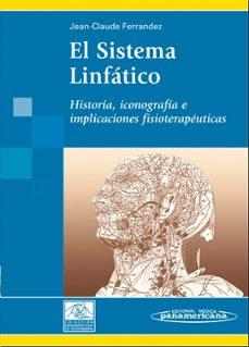Descargar ebooks gratuitos para iphone EL SISTEMA LINFATICO: HISTORIA, ICONOGRAFIA E IMPLICACIONES FISIO TERAPEUTICAS