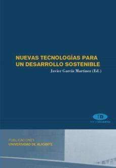 Descargar NUEVAS TECNOLOGIAS PARA UN DESARROLLO SOSTENIBLE gratis pdf - leer online