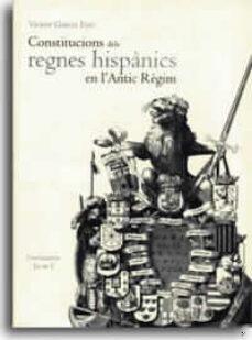 Emprende2020.es Constitucions Dels Regnes Hispanics En L Antic Regim Image