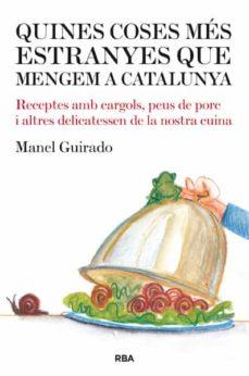 Debatecd.mx Quines Coses Mes Extranyes Que Menqem A Catalunya Image