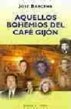 Chapultepecuno.mx Aquellos Bohemios Del Cafe Gijon Image