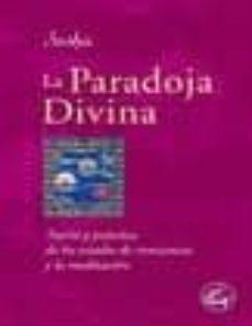 Permacultivo.es La Paradoja Divina: Teoria Y Practica De Los Estados De Concienci A Y Meditacion Image
