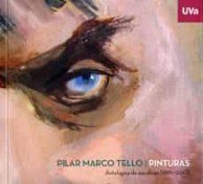 Enmarchaporlobasico.es Pilar Marco Tello. Pinturas. Antología De Sus Obras (1961-2017) Image