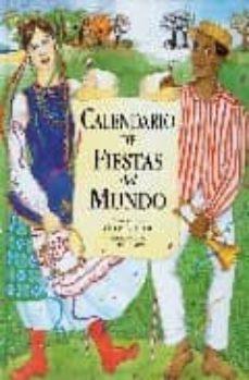 Costosdelaimpunidad.mx Calendario De Fiestas Del Mundo Image