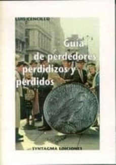 Descargar GUIA DE PERDEDORES, PERDIDIZOS Y PERDIDOS gratis pdf - leer online