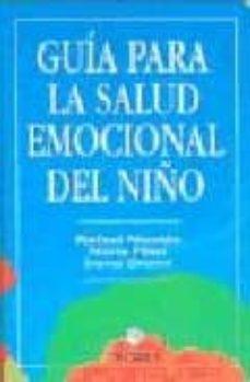 guia para la salud emocional del niño-rafael nicolas belda-nuria fillat traveset-irene oromi bertolin-9788489778382
