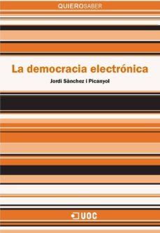 la democracia electrónica (ebook)-jordi sanchez i picanyol-9788491160182