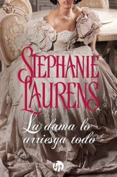 la dama lo arriesga todo (ebook)-stephanie laurens-9788491883982