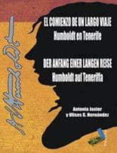el comienzo de un largo viaje: humbldt en tenerife-antonia jaster-ulises g. hernandez-9788492528882