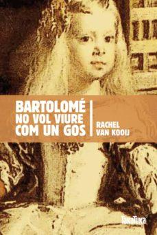 Curiouscongress.es Bartolome No Vol Viure Com Un Gos Image