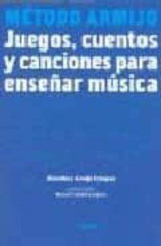 Titantitan.mx Metodo Armijo: Juegos, Cuentos Y Canciones Para Enseñar Musica Image