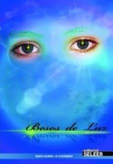Libros en ingles descarga gratuita pdf BESOS DE LUZ 9788494129582 DJVU iBook (Literatura española)
