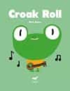 croak roll-maria ramos-9788494338182