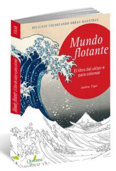 Libros de computadora descargados gratis MUNDO FLOTANTE: EL LIBRO DEL UKIYO-E PARA COLOREAR (Literatura española)