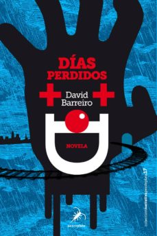 Descargar kindle books free uk DIAS PERDIDOS de DAVID BARREIRO