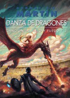 danza de dragones (ed. rustica) (saga cancion de hielo y fuego 5)-george r.r. martin-9788496208582
