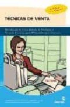 Inmaswan.es Tecnicas De Venta: Tecnicas Orientadas A Los Procesos De Desarrol Lo Y Cierre De La Venta Image
