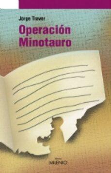 operacion minotauro-jorge traver-9788497431682