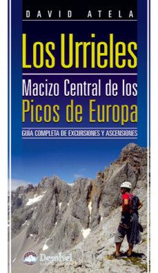 los urrieles. macizo central de los picos de europa: guia complet a de excursiones y ascensiones (2ª ed.)-david atela-9788498292282