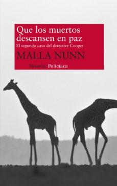 Ebook gratis para descargar en la tarjeta de memoria QUE LOS MUERTOS DESCANSEN EN PAZ 9788498417982 (Spanish Edition) de MALLA NUNN