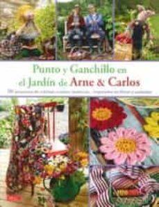 E libro de descarga gratis PUNTO Y GANCHILLO EN EL JARDIN DE ARNE & CARLOS 9788498744682 PDB ePub