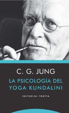 Chapultepecuno.mx La Psicologia Del Yoga Kundalini Image