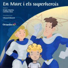Elmonolitodigital.es En Marc I Els Superherois Image