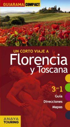 Inmaswan.es Un Corto Viaje A Florencia Y Toscana 2014 (Guiarama Compact) Image