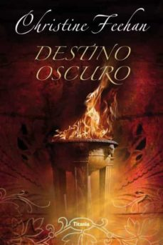 DESTINO OSCURO EBOOK | CHRISTINE FEEHAN | Descargar libro PDF o EPUB  9788499441382