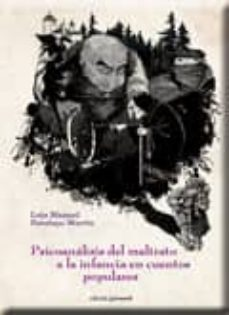 Descargar PSICOANALISIS DEL MALTRATO A LA INFANCIA EN CUENTOS POPULARES gratis pdf - leer online