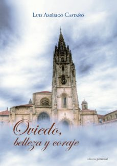 Bressoamisuradi.it Oviedo, Belleza Y Coraje Image