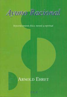 ayuno racional-arnold ehret-9788499500782