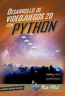 Descargar DESARROLLO DE VIDEOSJUEGOS 2D CON PYTHON gratis pdf - leer online