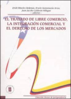 Relaismarechiaro.it El Tratado De Libre Comercio, La Integracion Comercial Y El Derec Ho De Los Mercados Image