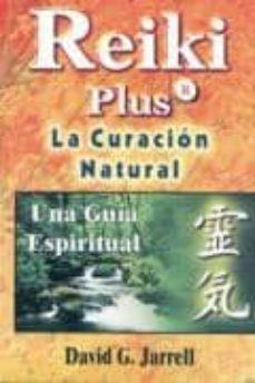Upgrade6a.es Reiki Plus La Curacion Natural: Una Guia Espiritual Image