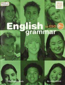 Descargas de libros completos ENGLISH GRAMMAR FOR ESO (2º CICLO) (INCLUYE CD-ROM) (ED. EN CASTE LLANO)